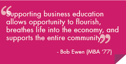 SUpporting business eduacation allows opportunitt to flourish, breathes life into the economy, and supports the entire community.