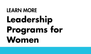 Learn more about Leadership programs for Women